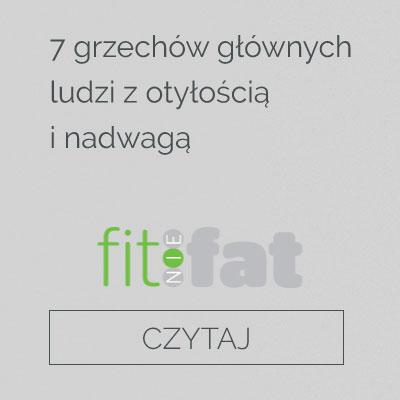 http://fitniefat.pl/585004,7-grzechow-glownych-ludzi-z-otyloscia-i-nadwaga.html?fbclid=IwAR1t7xkyYg4PqH8mtutvDEMbt528oxTjSZXzqEHTWlSRM9rZoacNfohDe64