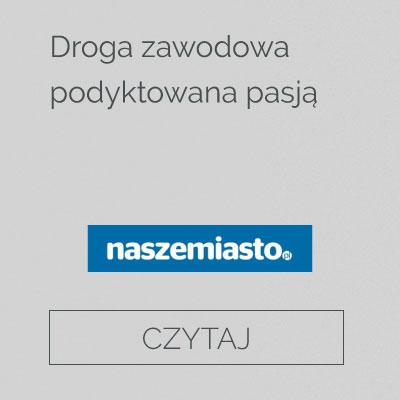 http://naszemiasto.pl/artykul/droga-zawodowa-podyktowana-pasja,5038193,art,t,id,tm.html?fbclid=IwAR1MzsefvrJs8MdqfowZ79pI7fmJLqQRI01qpBqPw0EbtNSIXq_OnQTmw9M